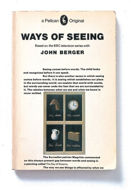 <p style=&#34;text-align: justify;&#34;>Ways of Seeing, John Berger. Design by Richard Hollis. 1972</p>